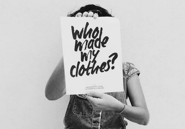 sign saying: who made your clothes